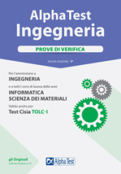 Alpha Test. Ingegneria. Prove di verifica. Con Contenuto digitale per download e accesso on line