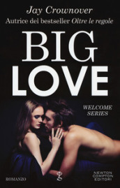 Big love. Welcome series