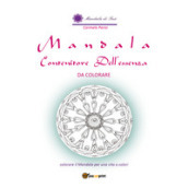 Mandala contenitore dell essenza. Da colorare. Ediz. illustrata