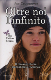 Oltre noi l infinito. The tattoo series