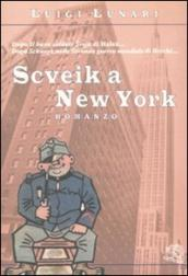 Scveik a New York