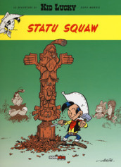 Statu squaw. Kid Lucky