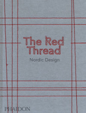 The red thread. Nordic design. Ediz. a colori