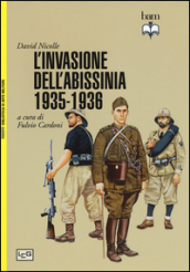 La conquista italiana dell Abissinia 1935-1936